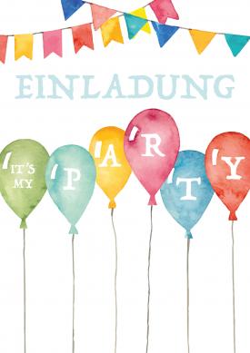 Kindergeburtstag. Einladung Zum Geburtstag Für Groß Und Klein Mit  Farbenfrohen Luftballons In Aquarell Look. #EinladungGeburtstag.de