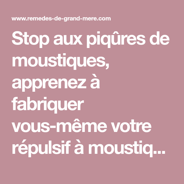 Stop aux Piqûres de Moustiques : Tutos DIY Sprays Naturels