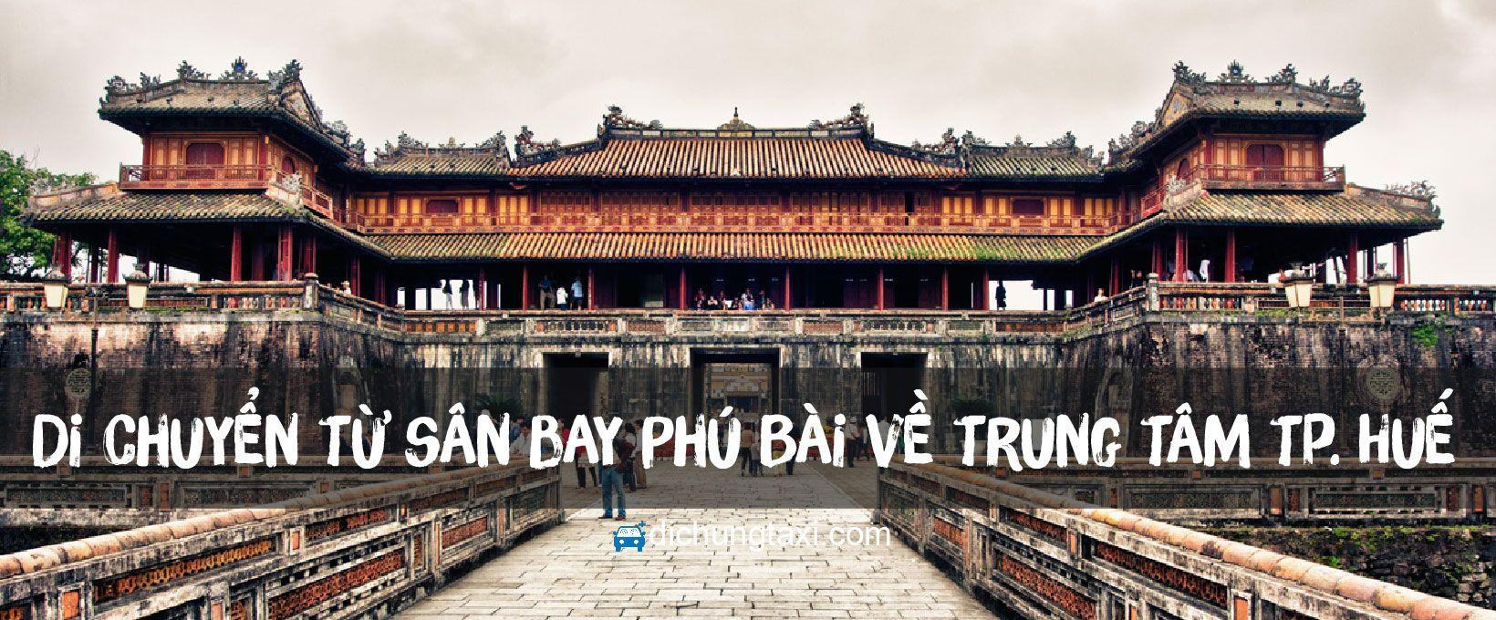 di-chuyen-san-bay-phu-bai-ve-thanh-pho-hue