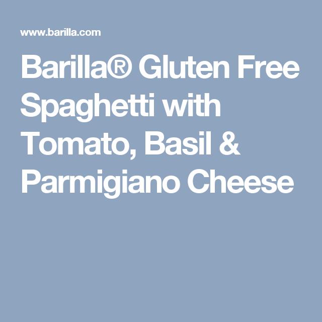Barilla® Gluten Free Spaghetti with Tomato, Basil & Parmigiano Cheese