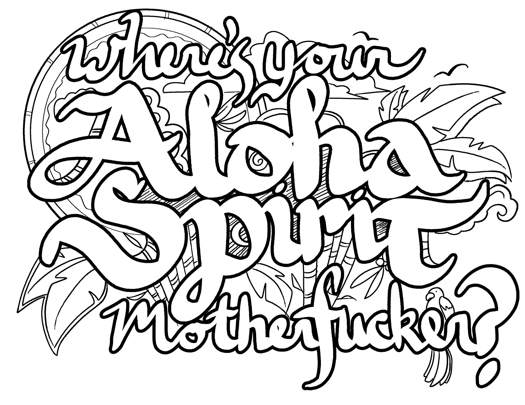 Wheres Your Aloha Spirit Motherfucker