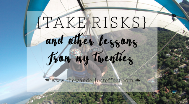 20 Lessons From My Twenties   The Wanderlust Effect Blog
