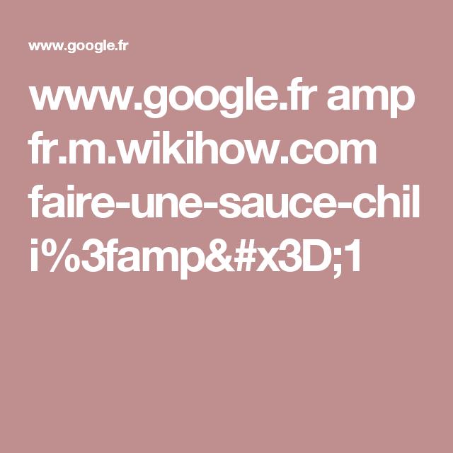 www.google.fr amp fr.m.wikihow.com faire-une-sauce-chili%3famp=1