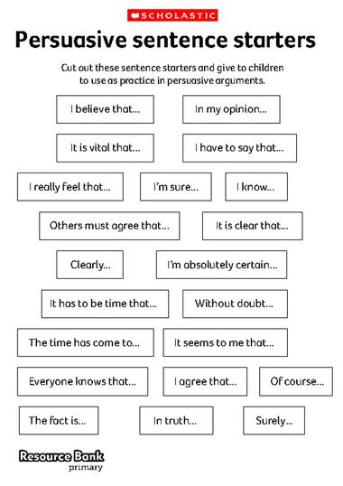 Persuasive sentence starters - Free Download from Scholastic ...
