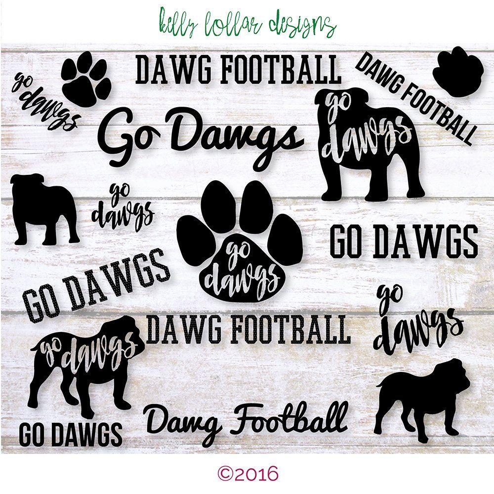14 Bulldog Svgs Go Dawgs Dawg Football High School Or