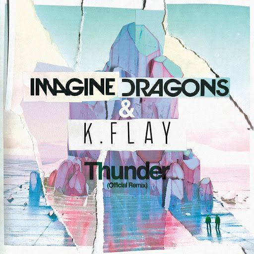 Imagine Dragons Thunder Official Remix Mp3 Download Free 320 Kbps Imagine Dragons Thunder Remix