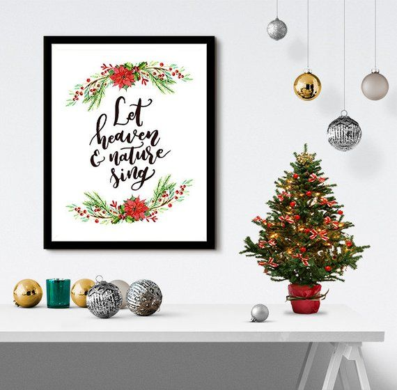 Instant Download Let Heaven Nature Sing Christmas X Inch Poster Print P