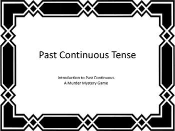 ESL: Past Continuous: Murder Mystery: Powerpoint: Game