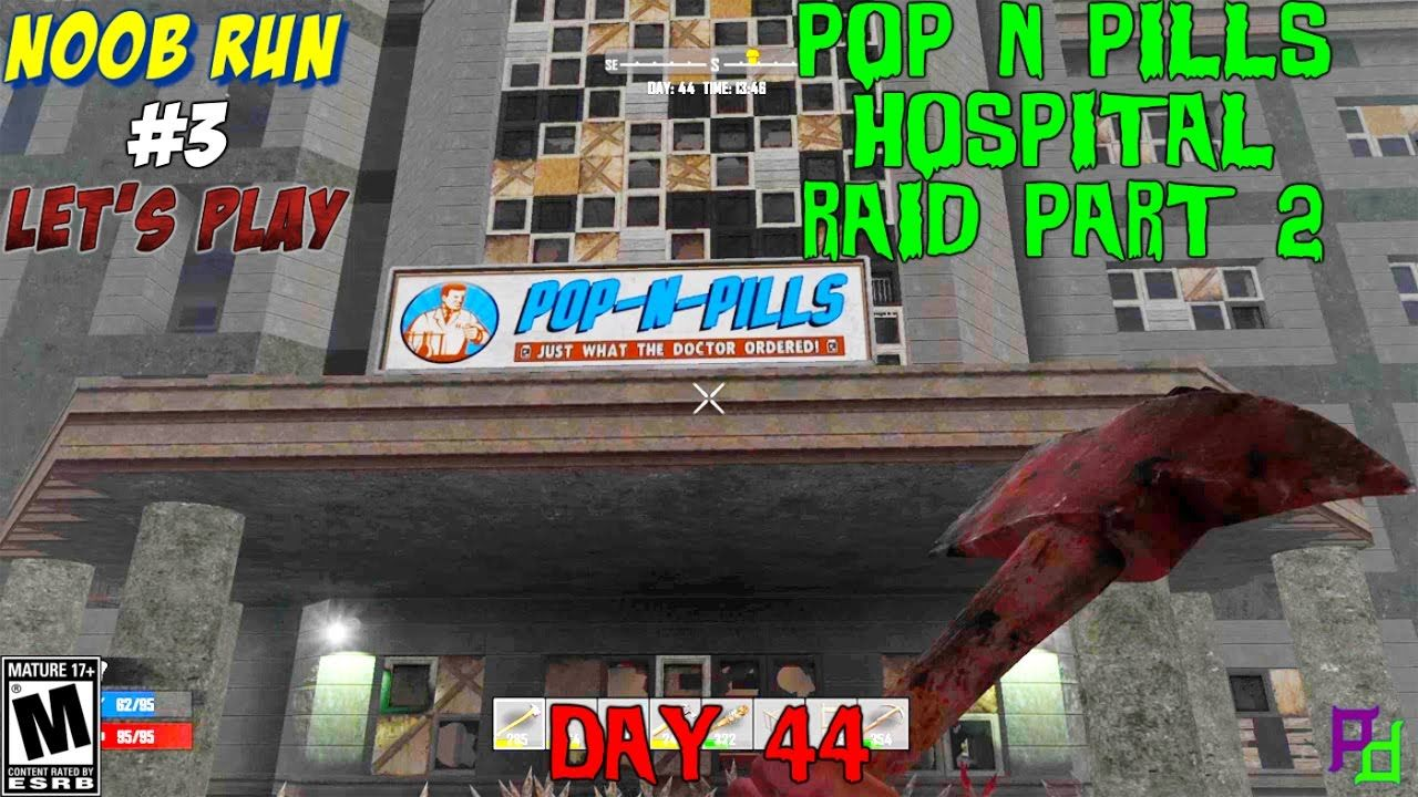 Hospital Bottom Floor Has So Much More In 7 Days To Die Part 2