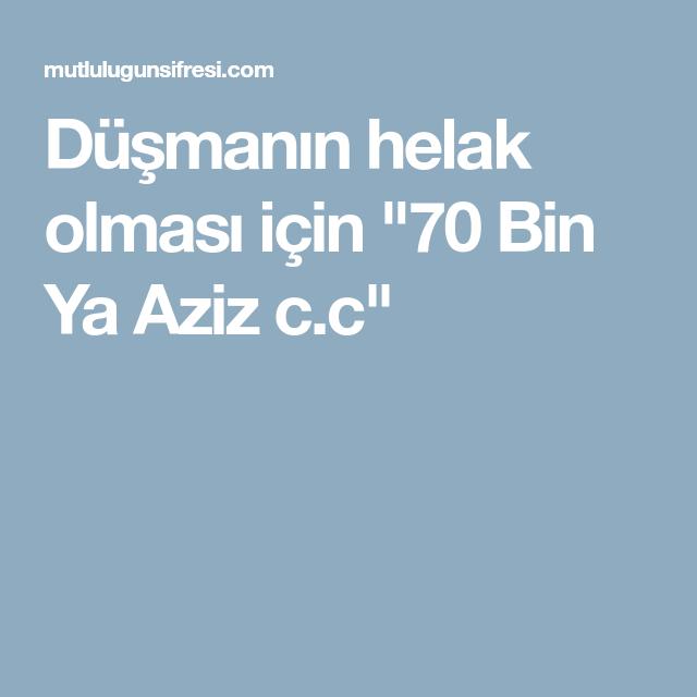 Dusmanin Helak Olmasi Icin 70 Bin Ya Aziz C C Mobile Boarding Pass