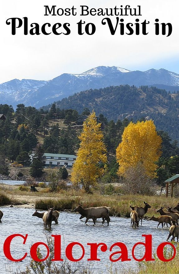 Click Here To See The 25 Most Awesome Places Visit In Colorado Best Sites And Attractions