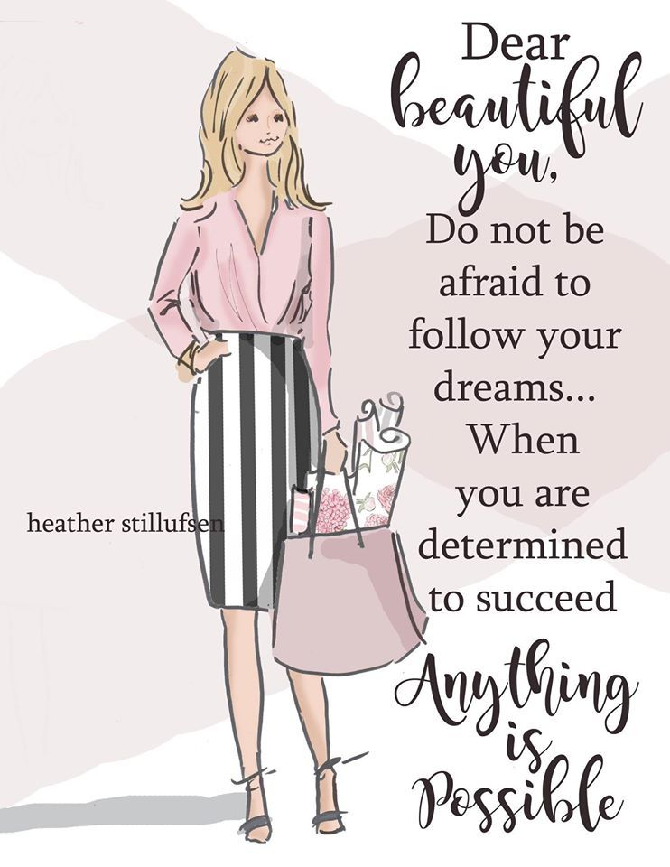 Dear Beautiful Dreamers Out there....Do not be afraid to follow those dreams!!! Anything is possible when you are determined to succeed!