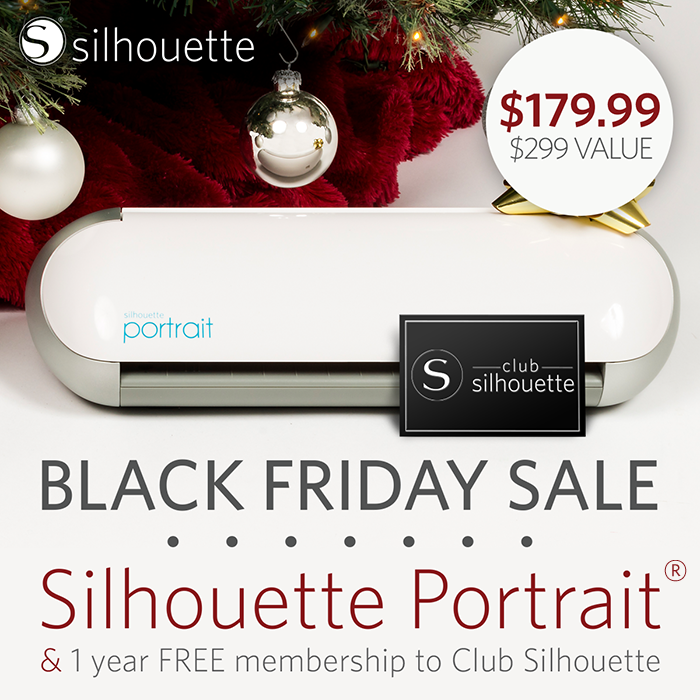 Silhouette Black Friday Sale Giveaway Silhouette Portrait Black Friday Best Baby Gifts