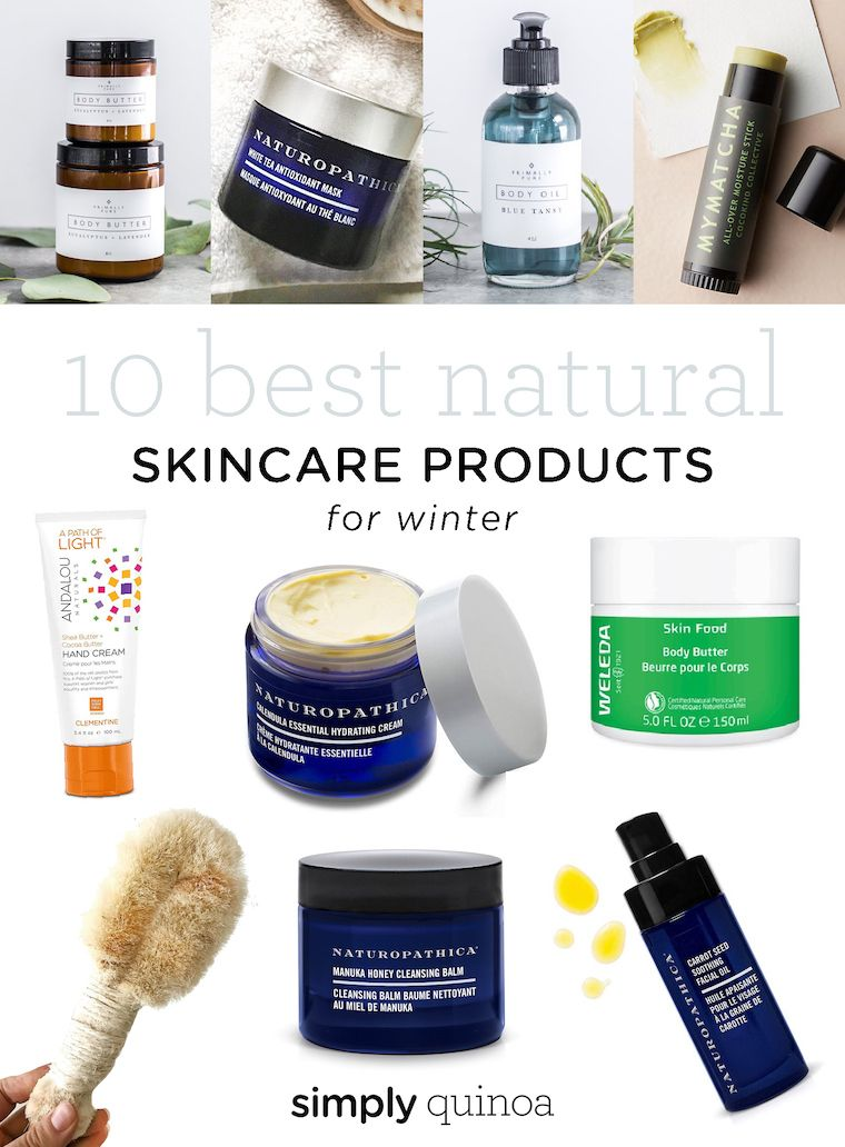 The 10 10 Best Natural Winter Skincare Products Skin Care Skin