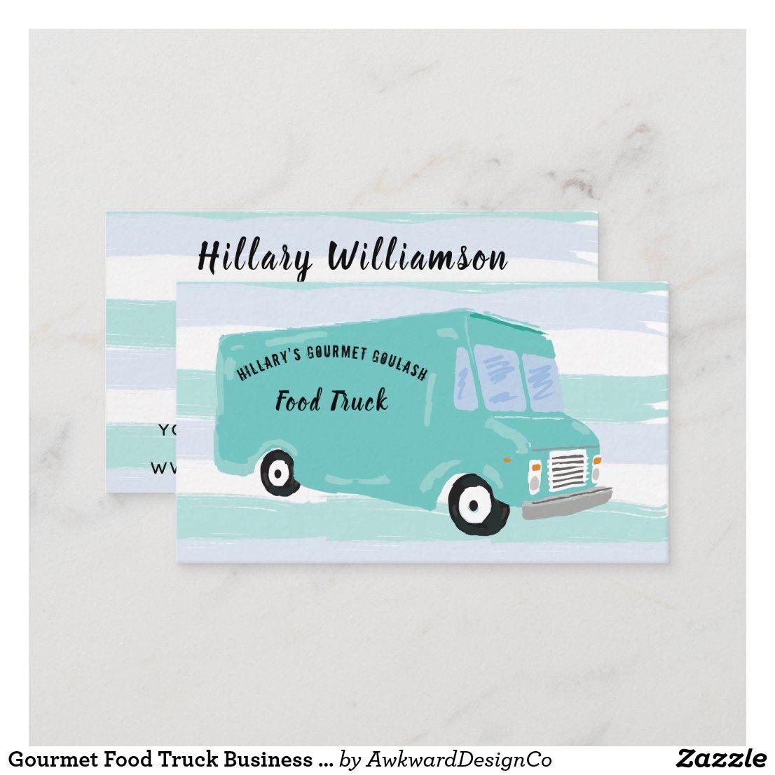 Gourmet Food Truck Business Cards Zazzle Com Food Truck Business Gourmet Recipes Food Truck