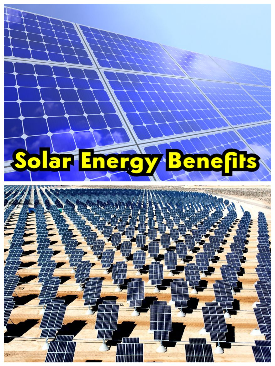 The Benefits Of Solar Energy Solar Energy Solar Energy Diy Solar