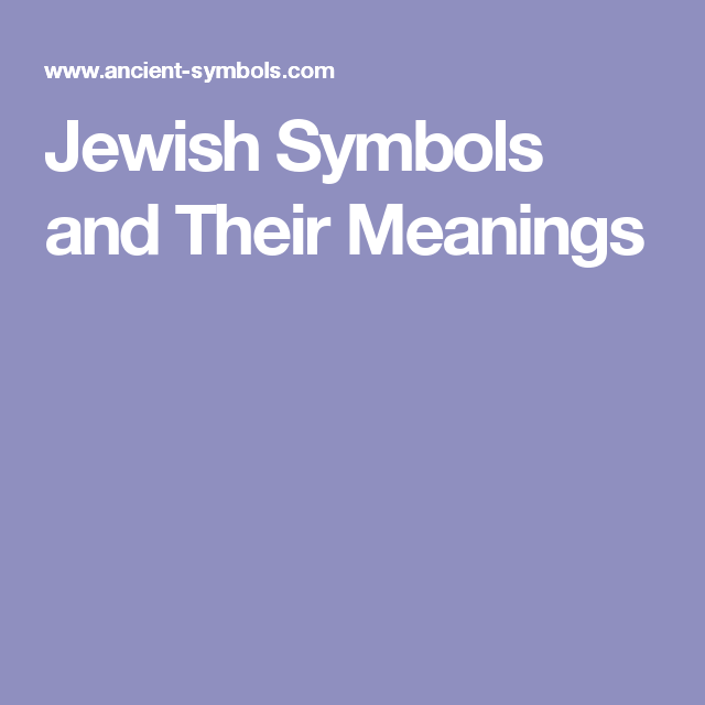 Jewish Symbols And Their Meanings Old Testament Living Pinterest