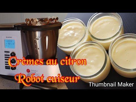 Crèmes au citron au robot monsieur cuisine plus