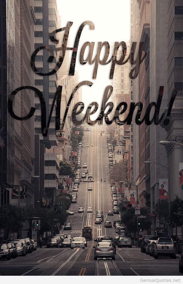 Happy weekend hd wallpaper quote  Quotes  Pinterest  Happy weekend