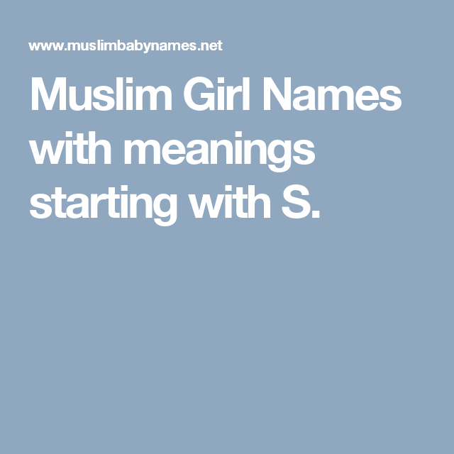 Muslim Girl Names With Meanings Starting With S Smile Girl