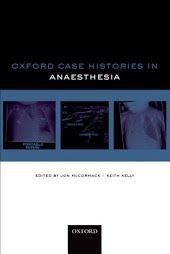 Oxford Case Histories In Anaesthesia Surgery Journal Case Histories Books