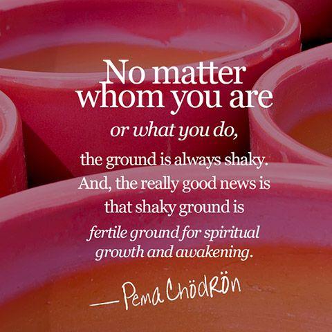 Shaky ground is fertile ground