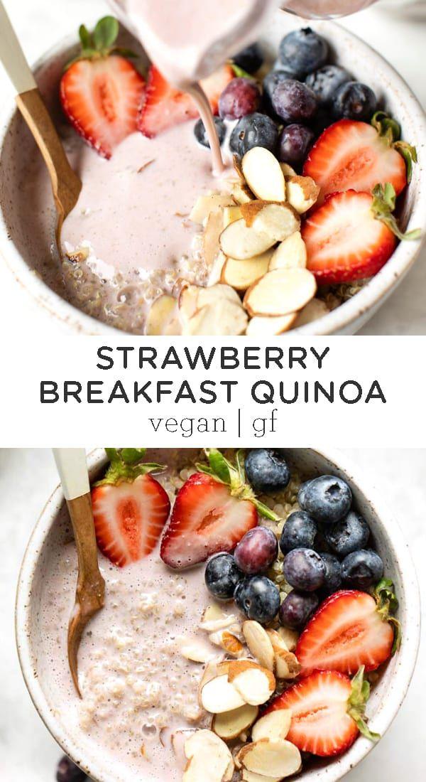 Strawberry Quinoa Breakfast Bowl Vegan Gluten Free Simply Quinoa Recipe Breakfast Bowl Vegan Breakfast Bowls Healthy Sweet Snacks
