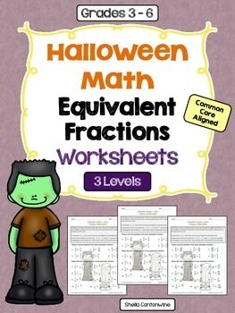 Halloween Math Equivalent Fractions Worksheets (Differentiated ...