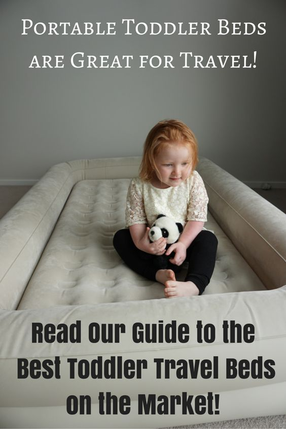 Portable Toddler Beds Are Great For Travel If Youre Travelling With A