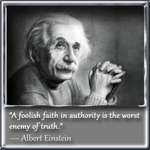 Albert Einstein - Foolish Faith in Authority - To find more Famous Quote pictures go to >> <a rel=nofollow href=