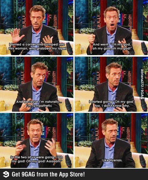Hugh being awesome! Love him sooooo much!