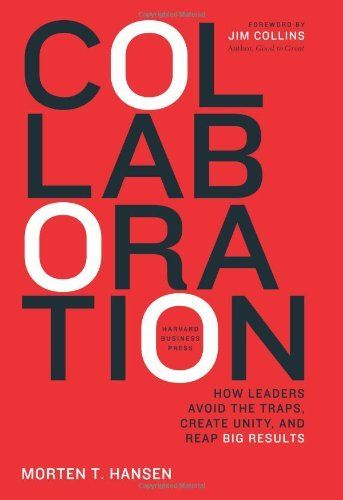 Collaboration: How Leaders Avoid the Traps, Build Common Ground, and Reap Big Results by Morten Hansen, http://www.amazon.com/dp/1422115151/ref=cm_sw_r_pi_dp_iUNKub0WG23AM