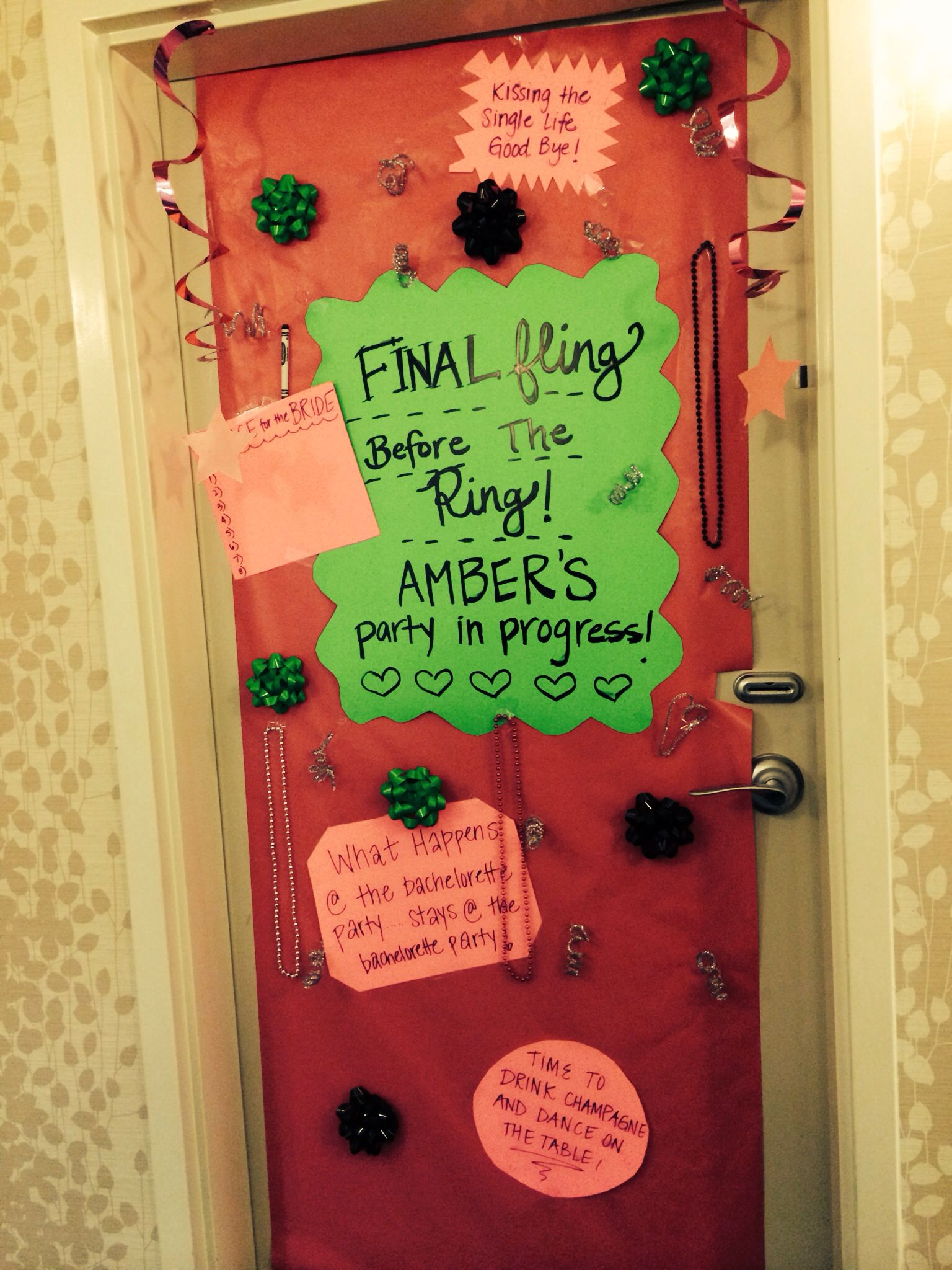 Decorated bachelorette hotel door she said yes last for Decor your hotel