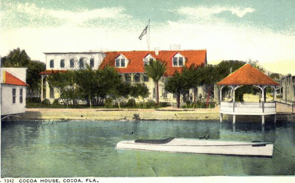 Cocoa House Was An Early Hotel In Downtown Florida On The Indian River This
