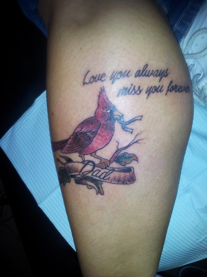 In memory of my dad cardinals were his favorite bird for Small cardinal tattoo