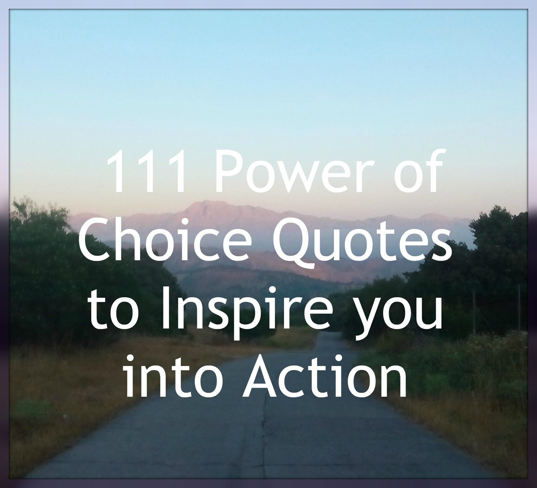 111 Empowering Quotes About The Power Of Choice Transformational