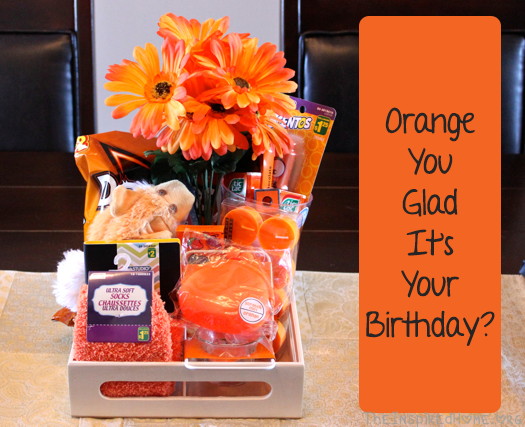Diy birthday gift ideas orange you for Diy gift ideas for women