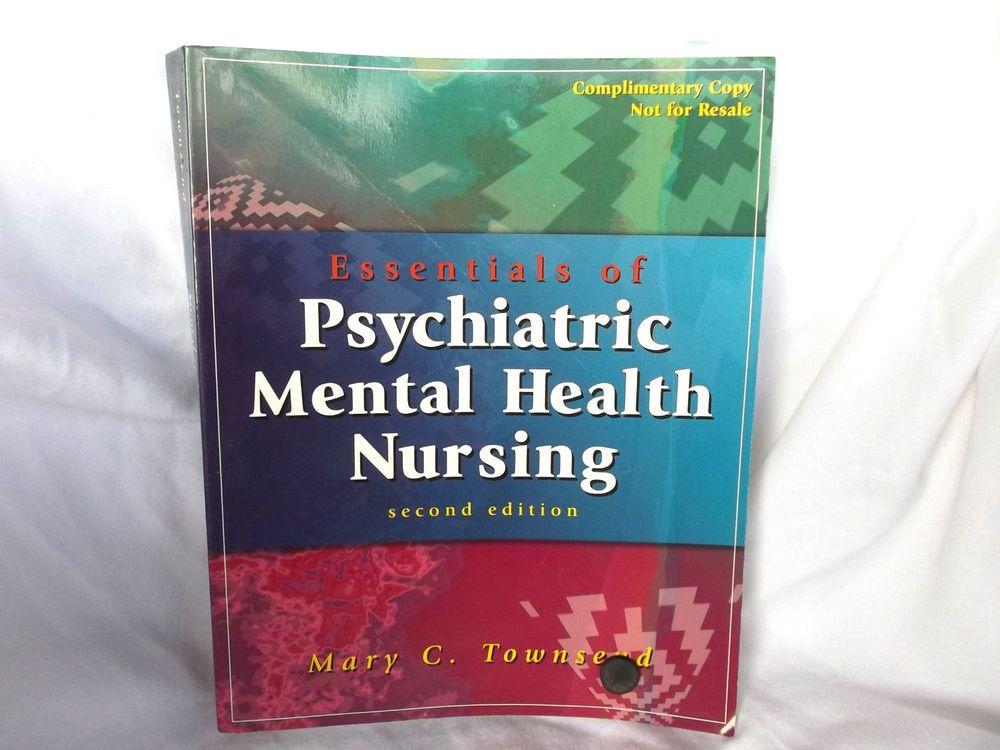 Essentials Of Psychiatric Mental Health Nursing By Mary C Townsend
