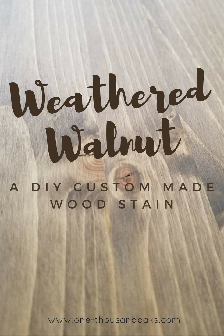 Learn how to make your own custom wood stain. This DIY stain called Weathered Walnut is a combo of warm brown tones and rustic grey tones.