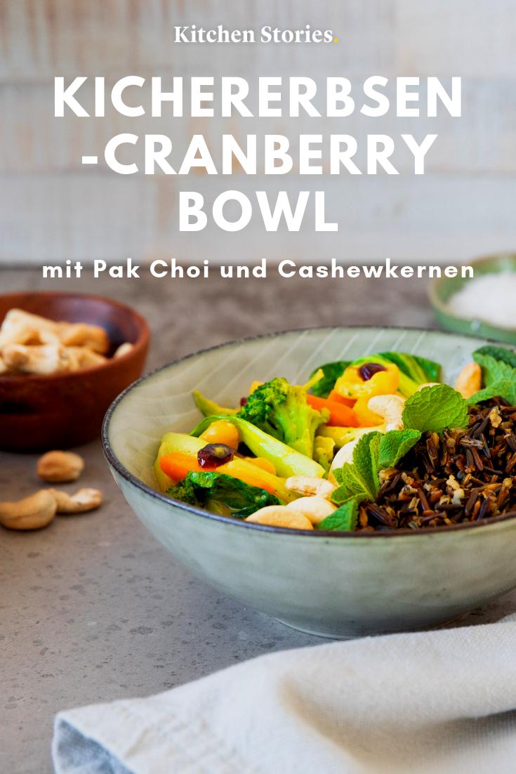 Kichererbsen Cranberry Bowl Mit Pak Choi Und Cashewkernen Rezept Mit Video Kitchen Stories Rezept Rezepte Nahrstoffreiche Rezepte Kichererbsen