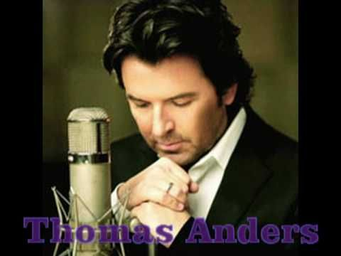 Thomas Anders Why Do You Cry Official Video Youtube Music Artists Miss You Music