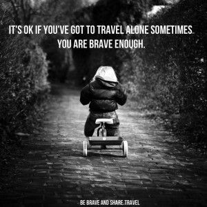 Travel Alone Quotes Quotes For Travelling Alone  Travel Quotes  Pinterest
