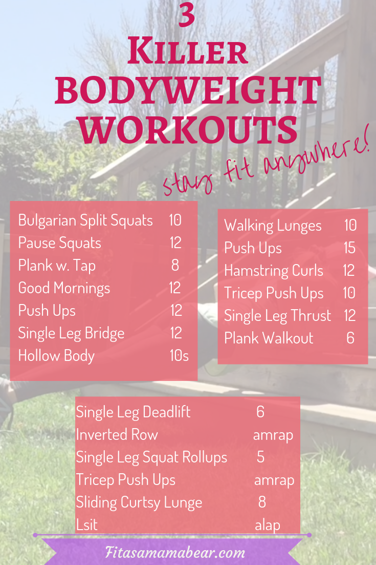Bodyweight Workouts You Can Do Anywhere - Fit as a Mama Bear - Bodyweight Workouts You Can Do Anywhe...