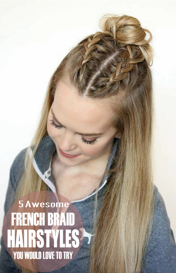 Fancy French Braids Want To Know How To French Braid Your Hair French Braids Are Very Easy To Do On So Sporty Hairstyles Straight Hairstyles Long Hair Styles
