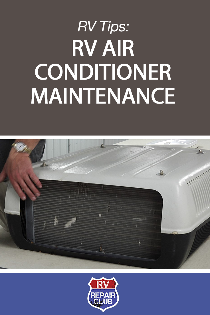 Keep Cool Rv Air Conditioner Repair And Maintenance Tips Rv Air Conditioner Rv Camping Tips Camper Maintenance