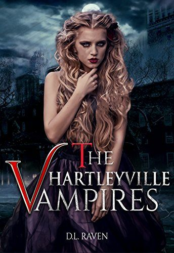 The Hartleyville Vampires by D L  Raven | Paranormal Romance