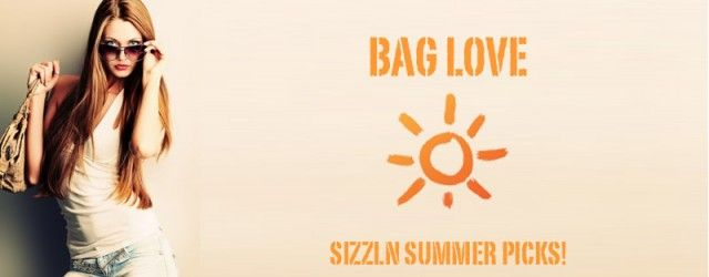 womens fashion bags for summer: 10 bags of the moment