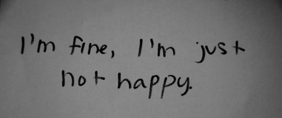 Superb Quotes About Hurt Broken Love I Am Fine I Am Just Not Happy .