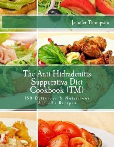 """The Anti Hidradenitis Suppurativa Diet CookbookTM 150 Delicious Nutritious AntiHs Recipes >>> Be sure…"""" /><br />The Anti Hidradenitis Suppurativa Diet CookbookTM 150 Delicious Nutritious AntiHs Recipes >>> Be sure…</p> </div><!-- .entry-content -->  <footer class="""