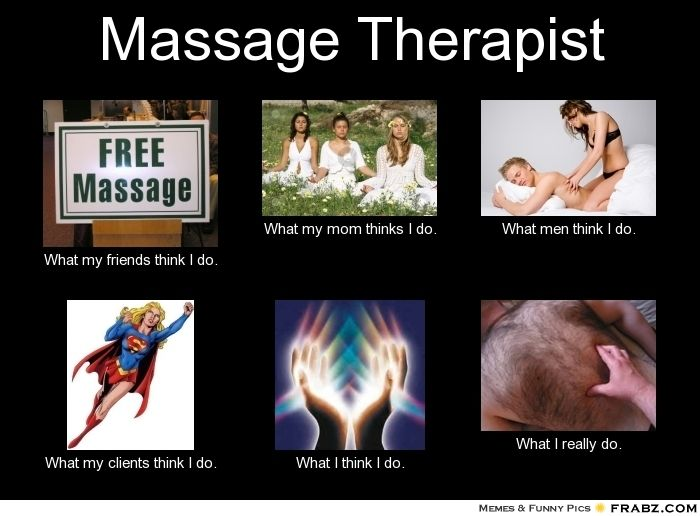 Massage Therapist Meme I Kacey Actually Made This One